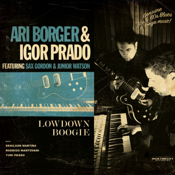 Ari Borger e Igor Prado - Lowdown Boogie